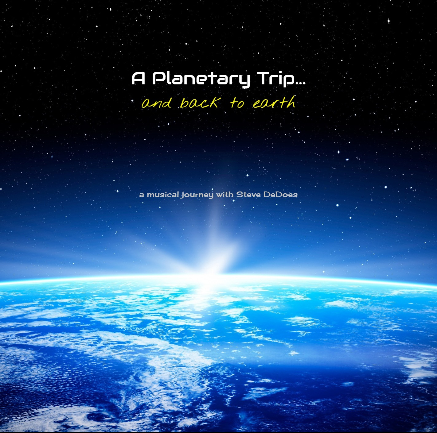"""A Planetary Trip..."" - Steve DeDoes"