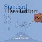 """Standard Deviation"" - Steve DeDoes + guest artists"